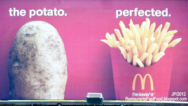 Wasn't  the potato perfect before it was fried?